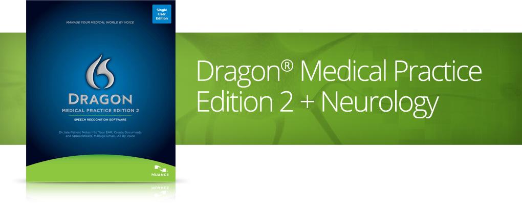 Dragon Medical and Neurology