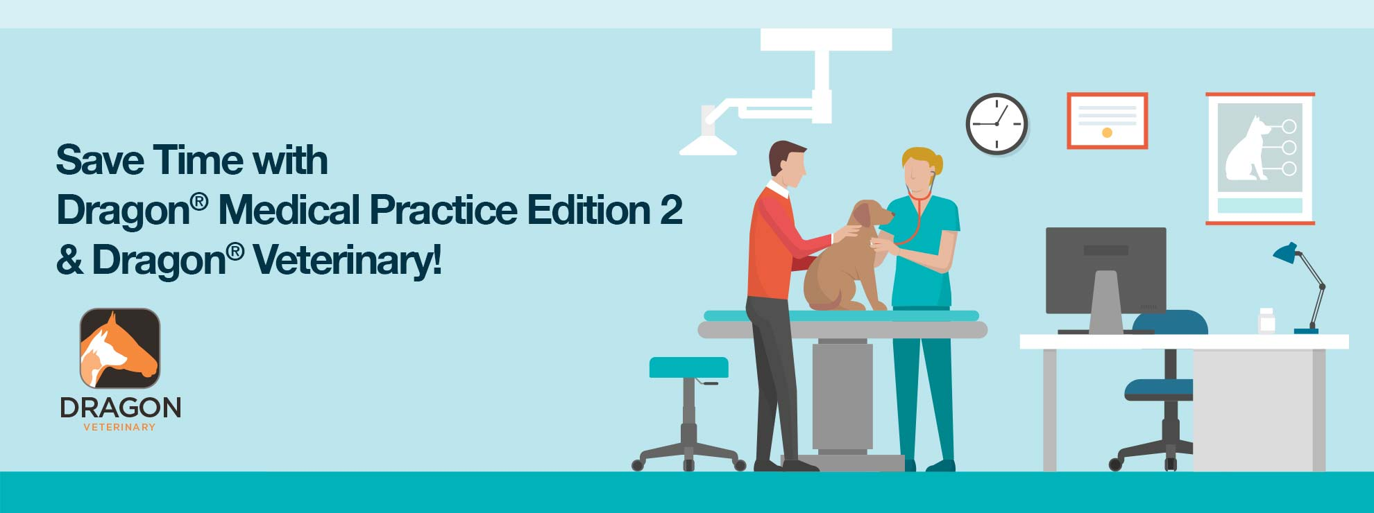Save time with Dragon Medical Practice Edition 2 and Dragon Veterinary